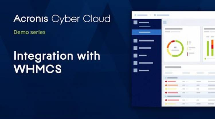 Integration with WHMCS | Acronis Cyber Protect Cloud | Acronis Cyber Cloud Demo Series