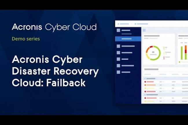 DR Failback | Acronis Cyber Disaster Recovery Cloud | Acronis Cyber Cloud Demo Series
