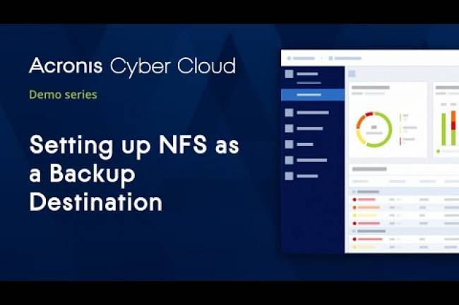 Setting up NFS as a Backup Destination | Acronis Cyber Cloud Demo Series